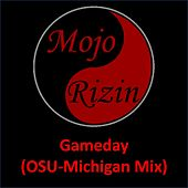 Gameday (OSU-Michigan Mix) de Mojo Rizin