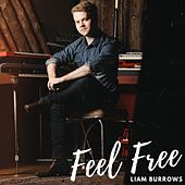 Feel Free by Liam Burrows