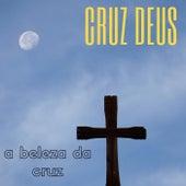 A Beleza da Cruz de Cruz Deus