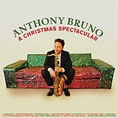A Christmas Spectacular by Anthony Bruno