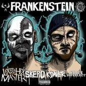 Frankenstein (feat. Lex The Hex Master, Kdaver & Killer Intellect) von Skero