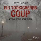 Ein todsicherer Coup (Special Agent Owen Burke) [Ungekürzt] de Steve Hackett