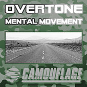 Mental Movement by Overtone
