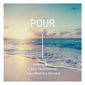 Pour by Antonio Neal