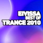 Eivissa - Best Of Trance 2010 de Various Artists