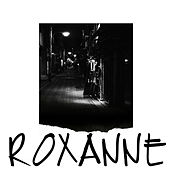Roxanne (Instrumental) by Big City Mike