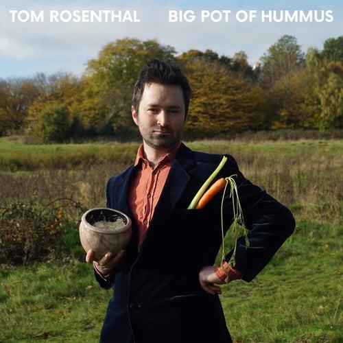 Big Pot of Hummus de Tom Rosenthal