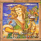Of the Harvest by Michelle Qureshi
