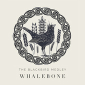 The Blackbird Medley by Whalebone
