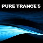 Pure Trance 5 de Various Artists