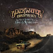 Two Tails & The Dirty Truth of Love & Revolution by Blackwater Conspiracy