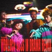 Vidaloca (Boss in Drama Remix) [feat. Boss in Drama] de Tuyo