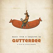 Gutterbee - Musik from & Inspired by the Film van The Soundtrack Project