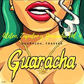 Aleteo, Zapateo y Guaracha Vol. 4 de Various Artists