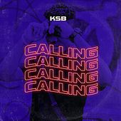 Calling by Ksb