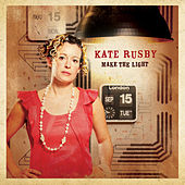 Make The Light von Kate Rusby