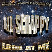 Look At Me (Clean) von Lil Scrappy