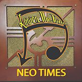 Neo Times by Lower the Tone
