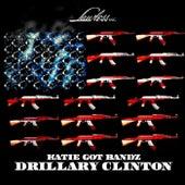 Drillary Clinton de Katie Got Bandz