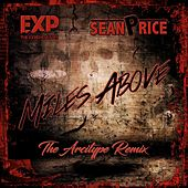 Miles Above (The Arcitype Remix) [feat. Sean Price] by EXP