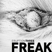 Eruption Three de Freak