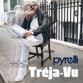 Tréja-vu by Pyrelli