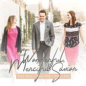 Wonderful, Merciful Savior von Aaron King Anna Holan