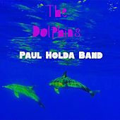 The Dolphins by Paul Holda Band
