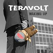 Waking Up de Teravolt