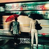 Opposite Ends (Edit Version) by Eden James