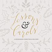 Lessons & Carols: A Redeemer Christmas Record from the Lyric Theatre von Redeemer Community Church