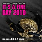 It's a Fine Day 2010 (Sorrentino&Zara Present Miss Jane) by Various Artists