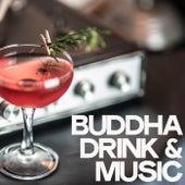 Buddha Drink & Music di Various Artists