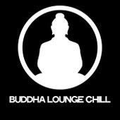 Buddha Lounge Chill di Various Artists