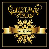 Christmas Stars: Ben E. King by Ben E. King
