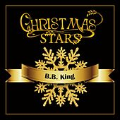 Christmas Stars: B.b. King by B.B. King