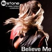 Believe Me (Chill Out Classic Mix) von CJ Stone