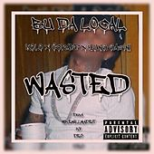 Bu Da Local - Wasted von Yung Gazini