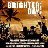 Brighter Day Riddim de Various Artists