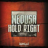 Hold Right de Medusa