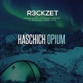 Haschich Opium de R3ckzet