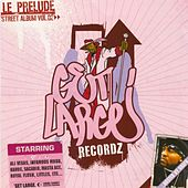 Le Prelude - Street Album Vol.2 von Various Artists