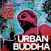 Urban Buddha by Various Artists