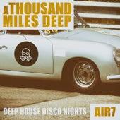 A Thousand Miles Deep - Air 7 de Various Artists
