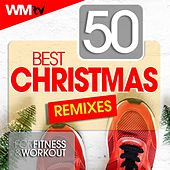 50 Best Christmas Remixes For Fitness & Workout (Unmixed Compilation for Fitness & Workout 128 - 160 Bpm / 32 Count) by Workout Music Tv