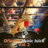 Oriental music juice Vol. 2 de Various Artists
