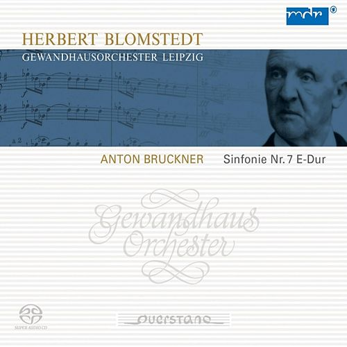 Anton Bruckner: Sinfonie Nr. 7 E-Dur by Gewandhausorchester Leipzig