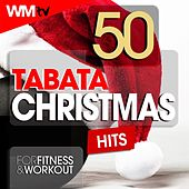 50 Tabata Christmas Hits For Fitness & Workout (20 Sec. Work and 10 Sec. Rest Cycles With Vocal Cues / High Intensity Interval Training Compilation for Fitness & Workout) by Workout Music Tv
