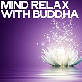 Mind Relax with Buddha de Various Artists