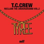 Reclaim The Underground Vol.2 by TC Crew